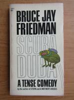 Anticariat: Bruce Jay Friedman - Scuba Duba