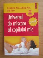 Constantin Albu - Universul de miscare al copilului mic
