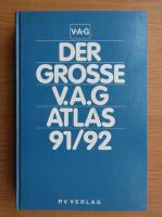 Der Grosse V.A.G. Atlas 91/92