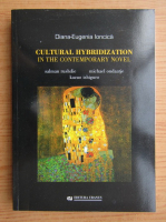 Diana Ioncica - Cultural hybridization in the contemporary novel