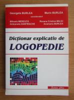Georgeta Burlea, Marin Burlea - Dictionar explicativ de logopedie