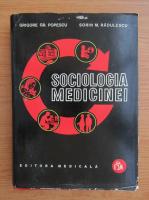 Anticariat: Grigore Popescu - Sociologia medicinei