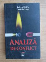 Iulian Chifu - Analiza de conflict