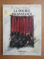 Anticariat: J. Rosner - La double inconstance