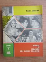 Lazar Cassvan - Mituri si legende din lumea filmului