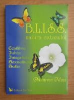 Anticariat: Maureen Moss - Bliss. Natura extazului