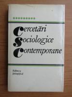 Anticariat: Miron Constantinescu - Cercetari sociologice contemporane