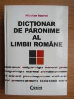 Anticariat: Nicolae Andrei - Dictionar de paronime al limbii romane
