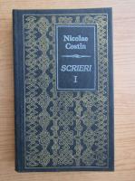 Nicolae Costin - Scrieri (volumul 1)