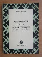 Anticariat: Nimet Arzik - Anthologie de la poesie turque