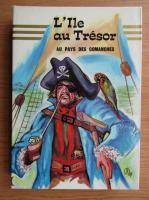R. L. Stevenson - L'Ile au Tresor