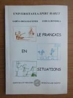 Anticariat: Sabina Dragoi-Fainisi - Le francais en situations