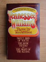 Tennessee Williams - Three by Tennessee Williams