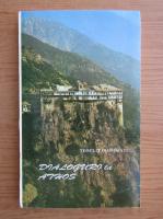 Teoclit Dionisiatul - Dialoguri la Athos (volumul 2)