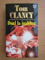 Tom Clancy - Duel la inaltime (volumul 2)