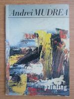 Andrei Mudrea - Painting