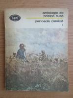 Anticariat: Antologie de poezie rusa. Perioada clasica (volumul 1)