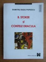 Anticariat: Dumitru Radu Popescu - B. Stoker si Contele Dracula