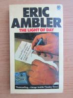 Anticariat: Eric Ambler - The light of day