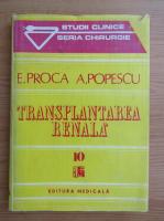 Anticariat: Eugen Proca, Anghel Th. Popescu - Transplantarea renala