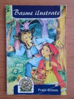 Anticariat: Fratii Grimm - Basme ilustrate (volumul 2)