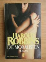 Anticariat: Harold Robbins - Die Moralisten