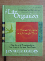 Anticariat: Jennifer Louden - The life organizer. A woman's guide to a mindful year