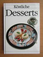 Anticariat: Kostliche Desserts fur alle Tage