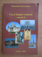 Anticariat: Madeleine Karacasian - Cu si despre armeni (volumul 2)