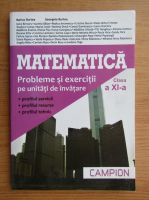 Anticariat: Marius Burtea, Georgeta Burtea - Matematica. Probleme si exercitii pe unitati de invatare, clasa a XI-a
