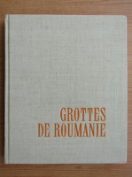 Mihail Serban, Iosif Viehmann, Dan Coman - Grottes de Roumanie