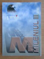 Anticariat: Mileniul III, Curentul, nr. 1