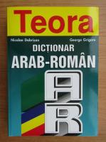 Nicolae Dobrisan, George Grigore - Dictionar arab-roman