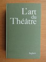 Odette Aslan - L'art du theatre