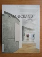 Ramniceanu. Urme (2 volume)