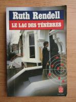 Anticariat: Ruth Rendell - Le lac des tenebres