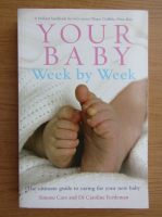 Simone Cave - Your baby. Week by week