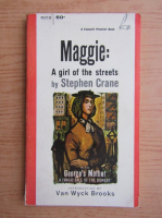 Stephen Crane - Maggie. A girl of the streets