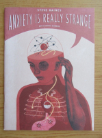 Anticariat: Steve Haines - Anxiety is really strange