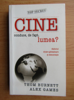 Thom Burnett - Cine conduce, de fapt, lumea?