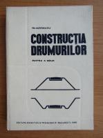 Anticariat: Tr. Matasaru - Constructia drumurilor (volumul 2)
