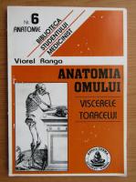 Anticariat: V. Ranga - Anatomia omului. Viscele toracelui, nr. 6