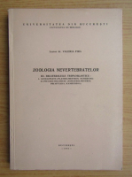 Valeria Fira - Zoologia nevertebratelor, volumul 3. Bilateraliile triploblastice