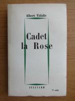 Albert Vidalie - Cadet la Rose