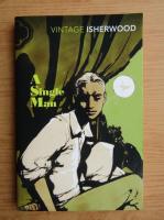 Christopher Isherwood - A single man