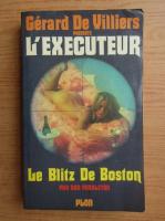 Anticariat: Don Pendleton - L'executeur. Le Blitz de Boston
