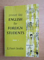 Anticariat: E. Frank Candlin - Present day english for foreign students (volumul 1)