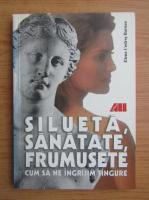Anticariat: Elena Codres Barnea - Silueta, frumusete, sanatate. Cum sa ne ingrijim singure
