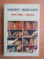 Anticariat: Garabet Ibraileanu - Scrieri critice, aforisme