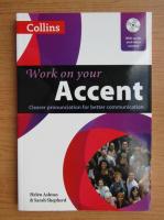 Helen Ashton - Work on your accent